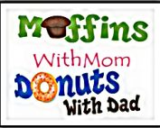 The words Muffins with Mom, Donuts with Dad