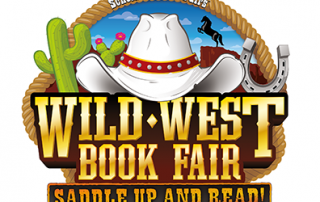 Western items surrounded by the words Scholastic Book Fairs. Wild West Book Fair. Saddle up and read!